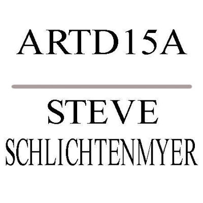 Picture of MT SAC ARTD15 A : STEVE  SCHLICHTENMYER